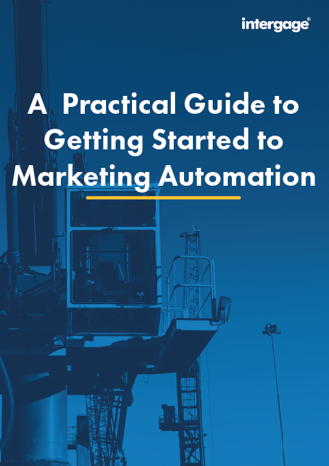 A Practical Guide To Marketing Automation